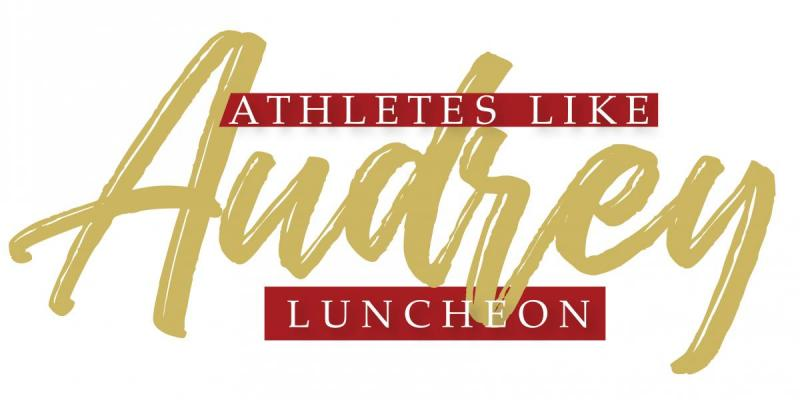 Athletes Like Audrey Luncheon